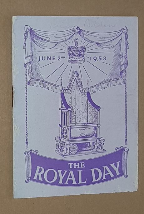 Image for The Royal Day. June 2nd 1953