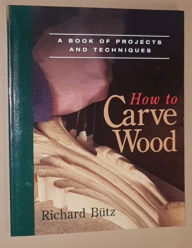 Image for How to Carve Wood: a book of projects and techniques