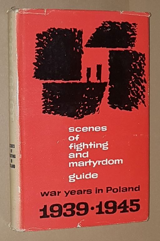 Image for Scenes of Fighting and Martyrdom Guide: War Years in Poland 1939-1945