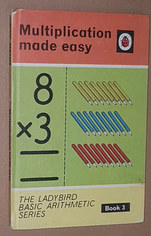 Image for Multiplication Made Easy (The Ladybird Basic Arithmetic Series Book 3)
