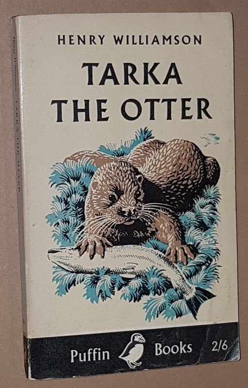 Image for Tarka the Otter: his joyful water-life and death in the two rivers