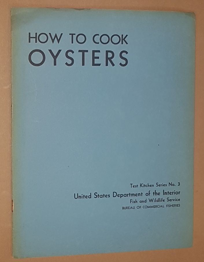 Image for How to Cook Oysters (Test Kitchen Series No.3)