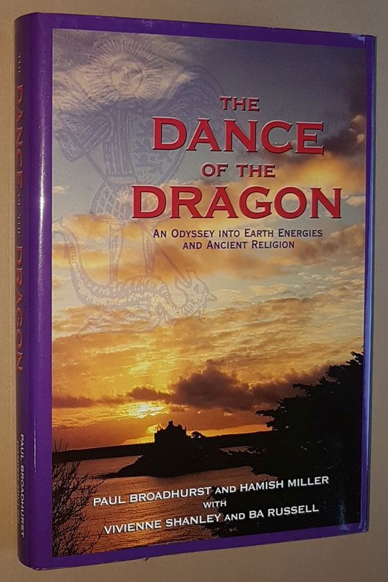 Image for The Dance of the Dragon: an odyssey into Earth energies and ancient religion