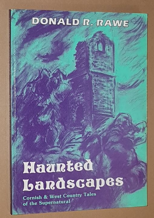 Image for Haunted Landscapes: Cornish and West Country tales of the supernatural