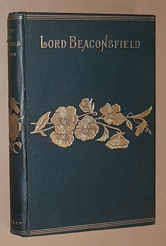Image for The Earl of Beaconsfield: his life and work