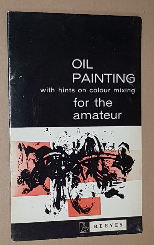 Image for Oil Painting for the Amateur with hints on colour mixing