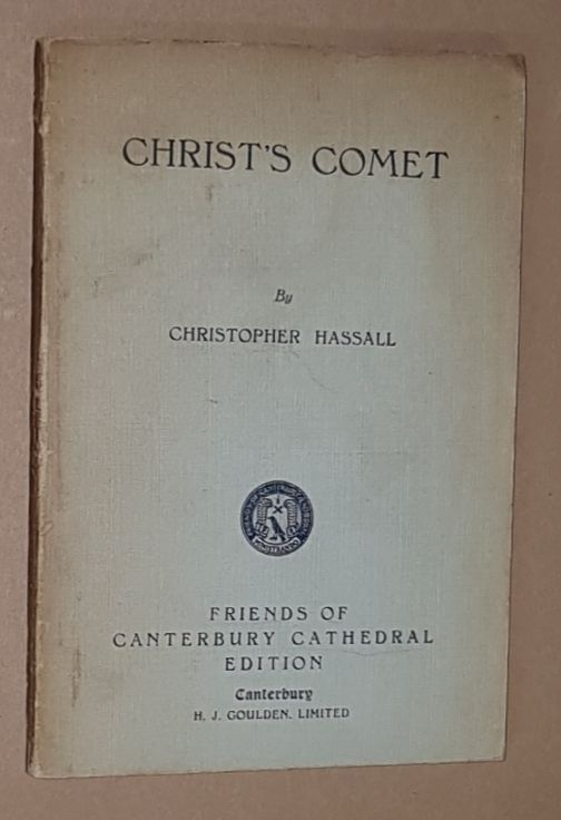 Image for Christ's Comet: the story of a thirty years' journey that began and ended on the same day: a play in three Acts
