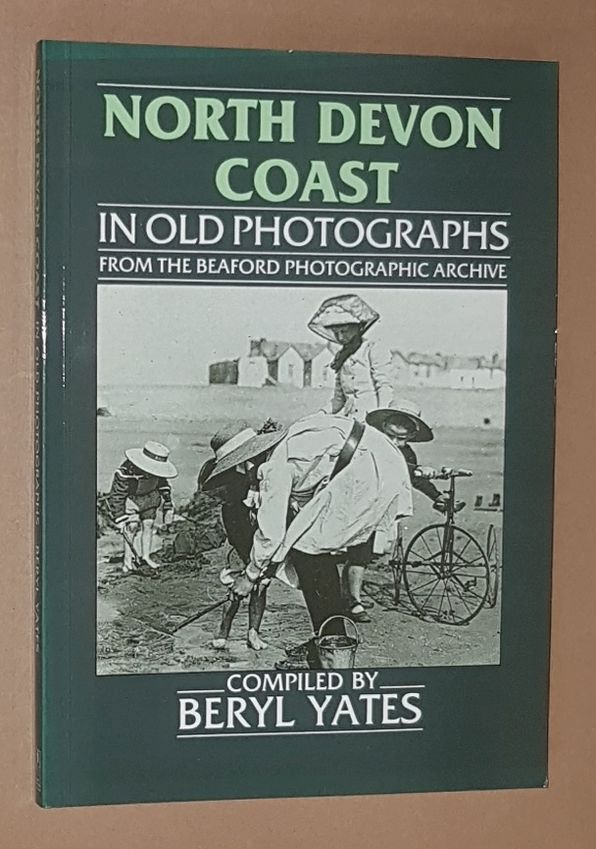 Image for North Devon Coast in Old Photographs from the Beaford Photographic Archive