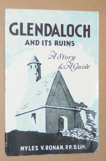 Image for Guide to Glendaloch, its story, ruins and legends