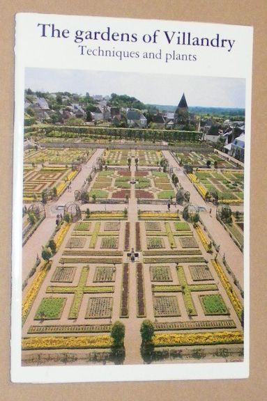 Image for The Gardens of Villandry: Techniques and Plants