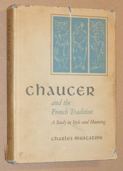 Image for Chaucer and the French Tradition: a study in style and meaning