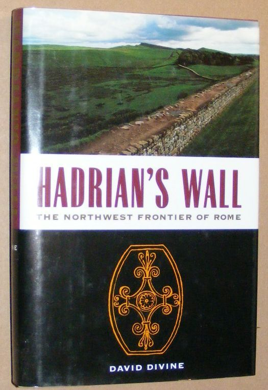 Image for Hadrian's Wall: the North-west Frontier of Rome