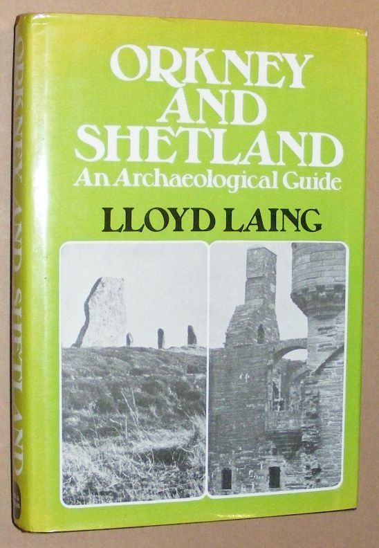 Image for Orkney and Shetland: an archaeological guide