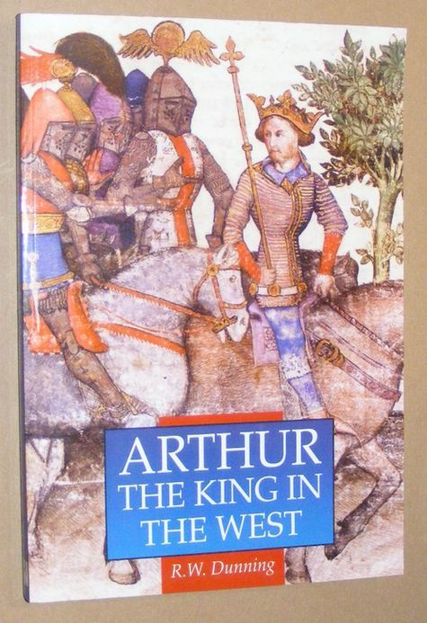Image for Arthur: the King in the West