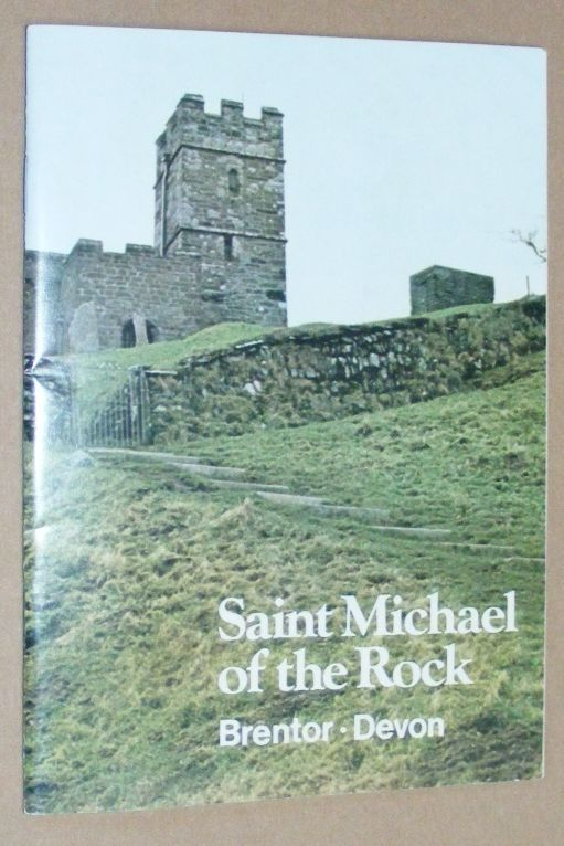Image for The Church of St Michael of the Rock, Brentor. A short account of the parish and church from the earliest times to the present day