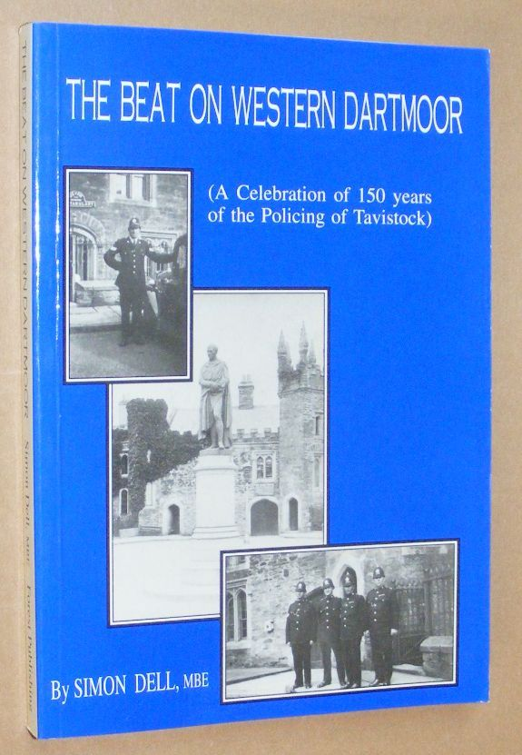 Image for The Beat on Western Dartmoor (a celebration of 150 years of the policing of Tavistock)