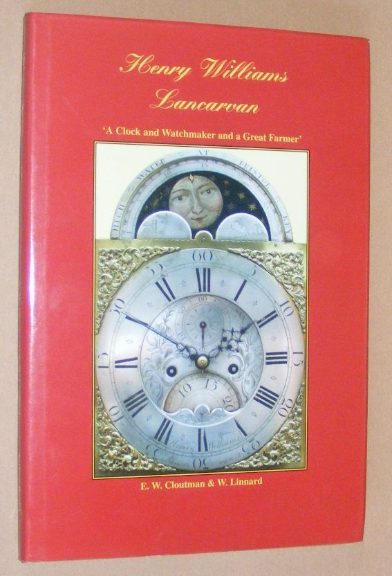 Image for Henry Williams Lancarvan. 'A Clock and Watchmaker and a Great Farmer' in the Vale of Glamorgan