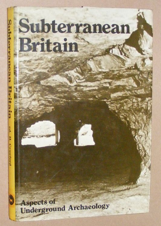 Image for Subterranean Britain: aspects of underground archaeology