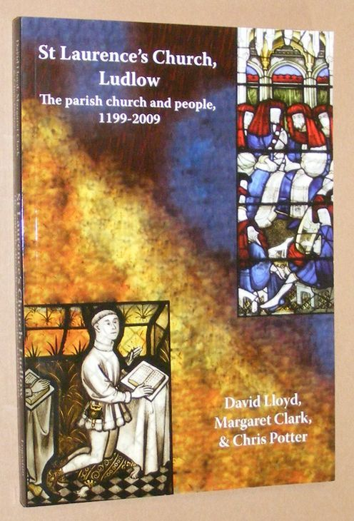 Image for St Laurence's Church, Ludlow: the parish church and people, 1199-2009