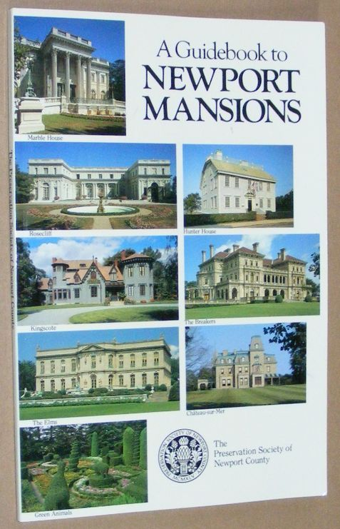 Image for A Guidebook to Newport Mansions of The Preservation Society of Newport County