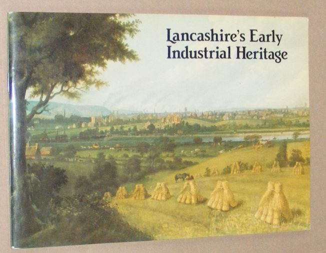 Image for Lancashire's Early Industrial Heritage