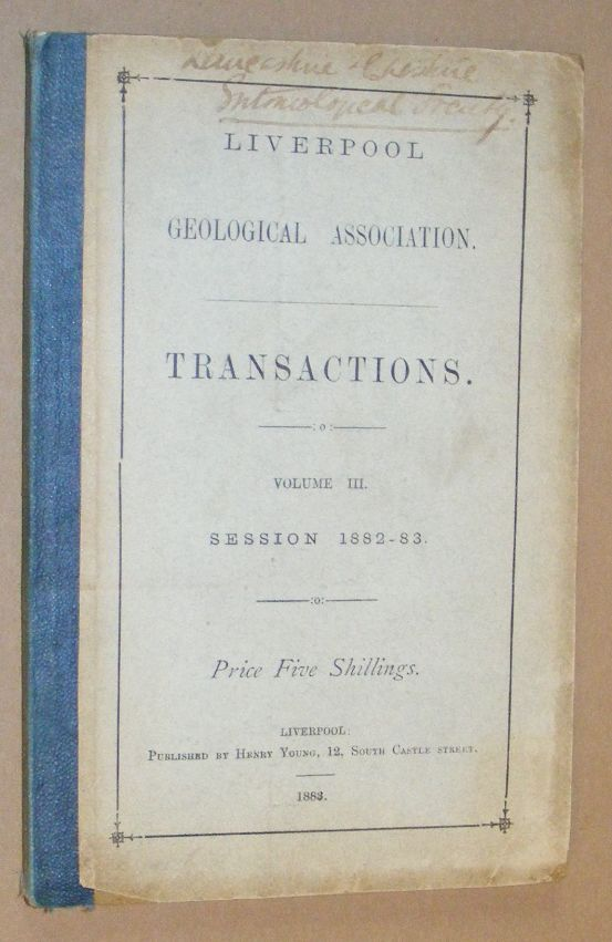 Image for Liverpool Geological Association: Transactions Volume III, Session 1882-83