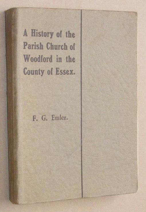 Image for A History of the Parish Church of Woodford in the County of Essex