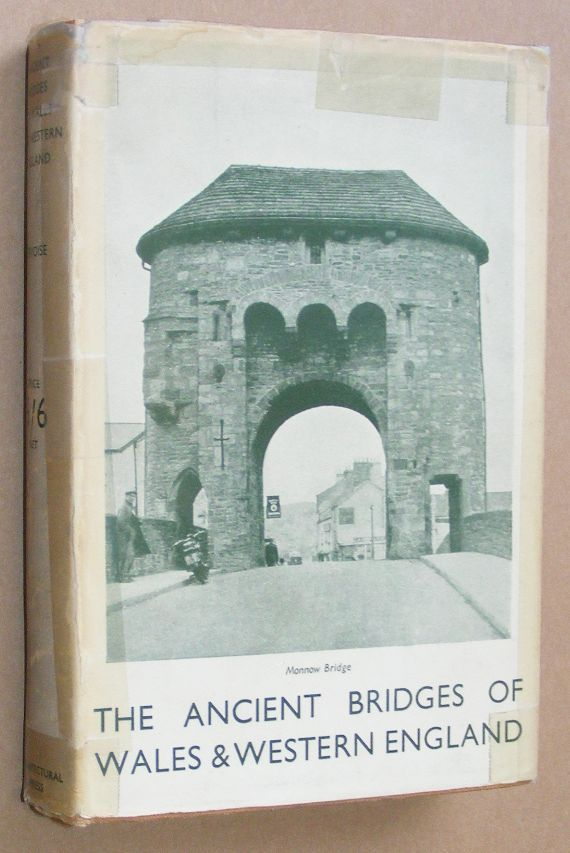 Image for The Ancient Bridges of Wales and Western England. By E. Jervoise, written on behalf of the Society for the Protection of Ancient Buildings
