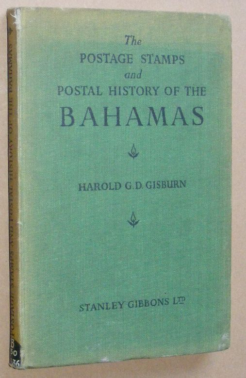 Image for The Postage Stamps and Postal History of the Bahamas