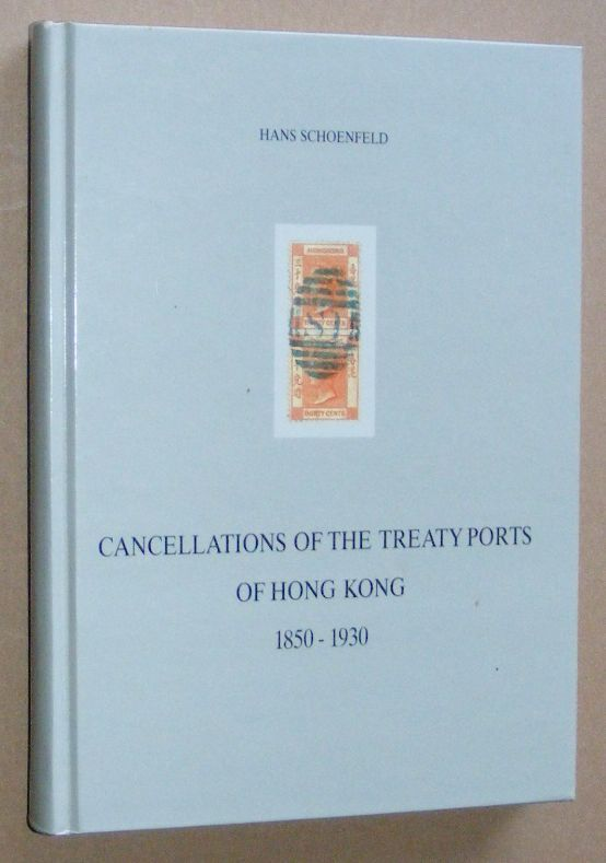 Image for Cancellations of the Treaty Ports of Hong Kong 1850-1930