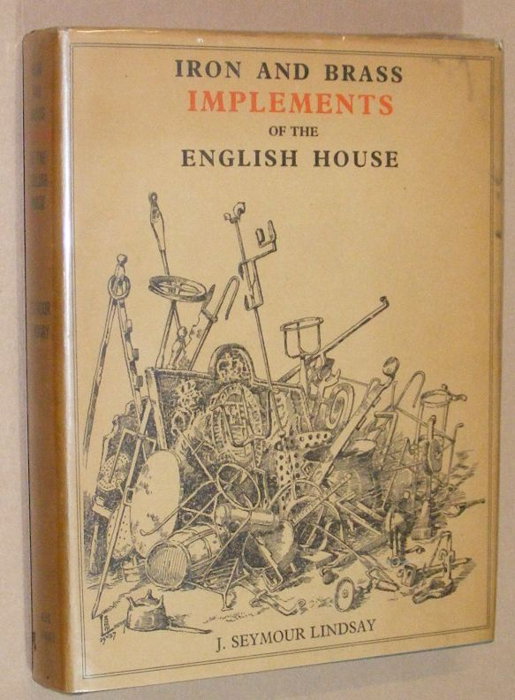 Image for Iron and Brass Implements of the English House