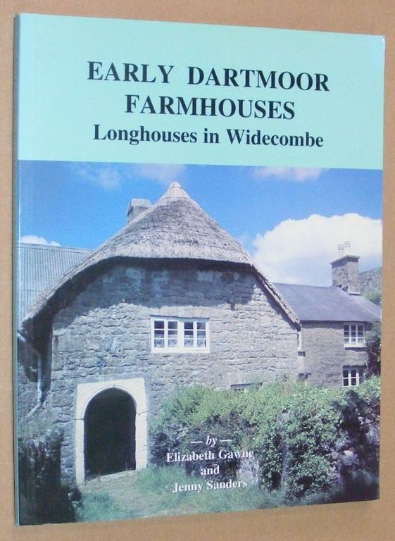 Image for Early Dartmoor Farmhouses: Longhouses in Widecombe