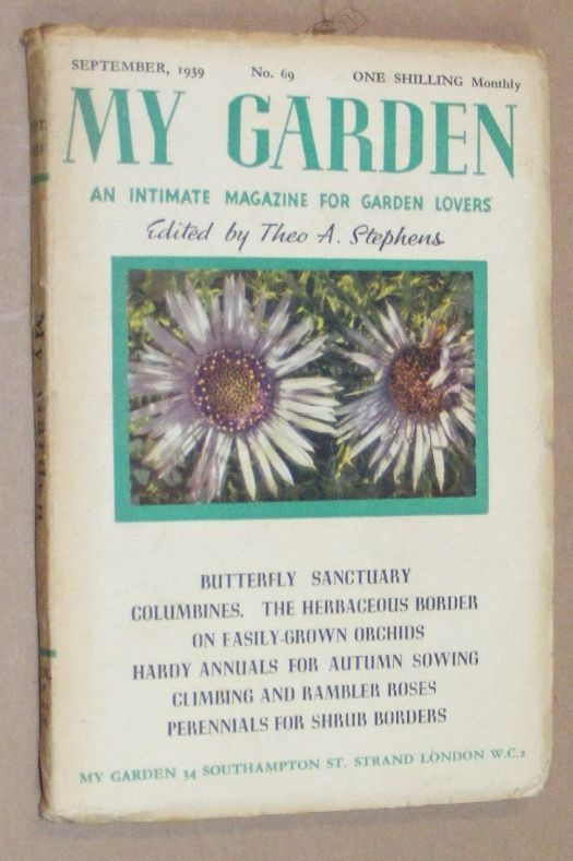 Image for My Garden: an Intimate Magazine for Garden Lovers. No.69 September 1939