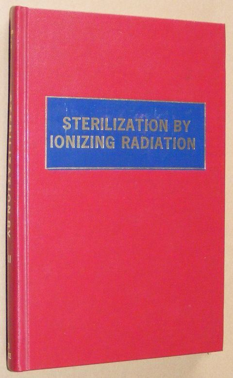 Image for Sterilization of medical products by ionizing radiation: International conference, Vienna, Austria, April 25-28, 1977