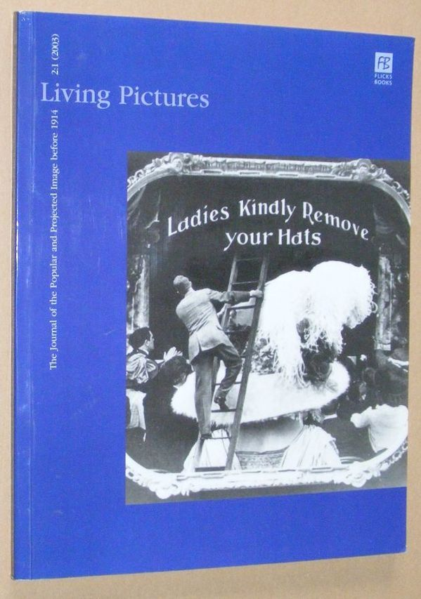 Image for Living Pictures 2:1 (2003), The Journal of the Popular and Projected Image before 1914