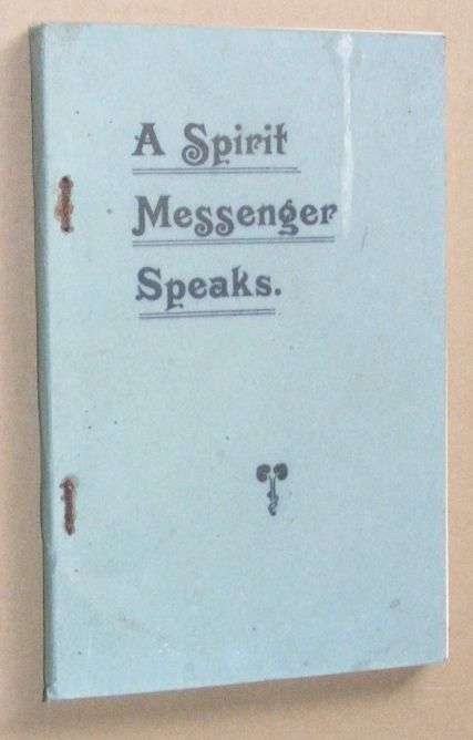 Image for A Spirit Messenger Speaks