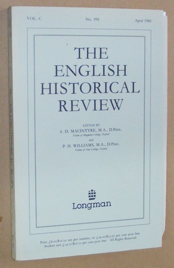 Image for The English Historical Review, Vol.C, No.395, April 1985
