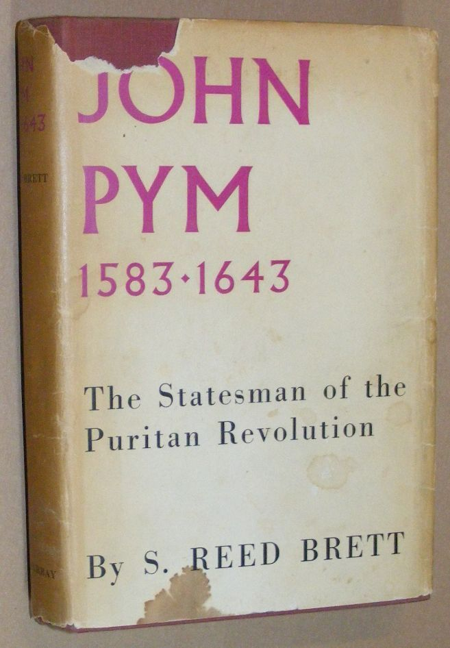 Image for John Pym 1583-1643: the statesman of the Puritan Revolution