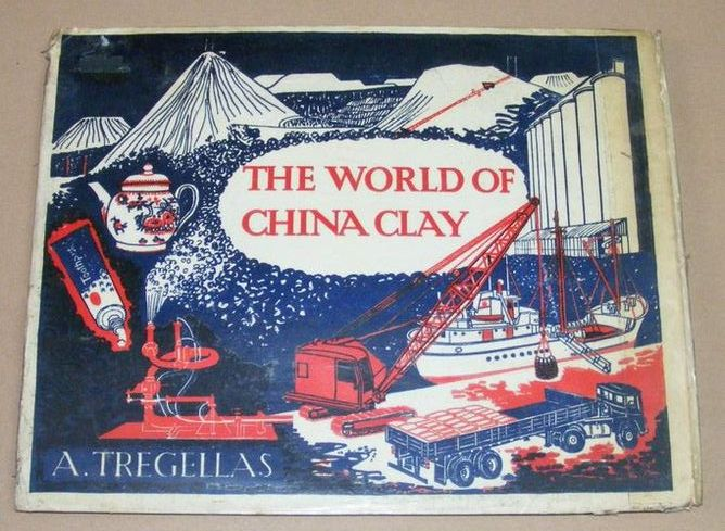 Image for The World of China Clay (The Chough Series no.2)
