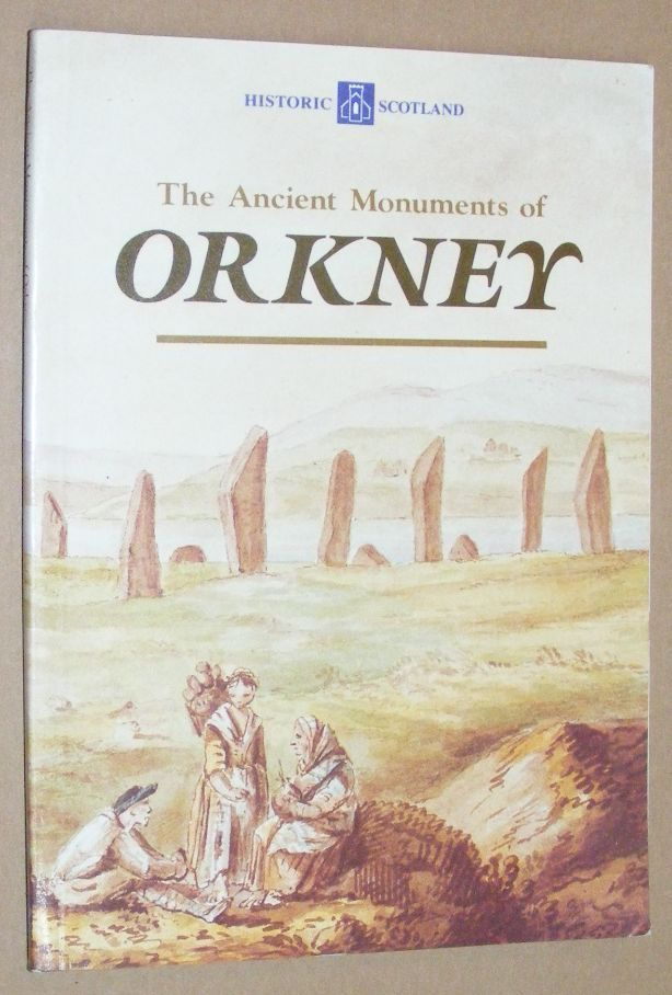 Image for The Ancient Monuments of Orkney (Historic Scotland)