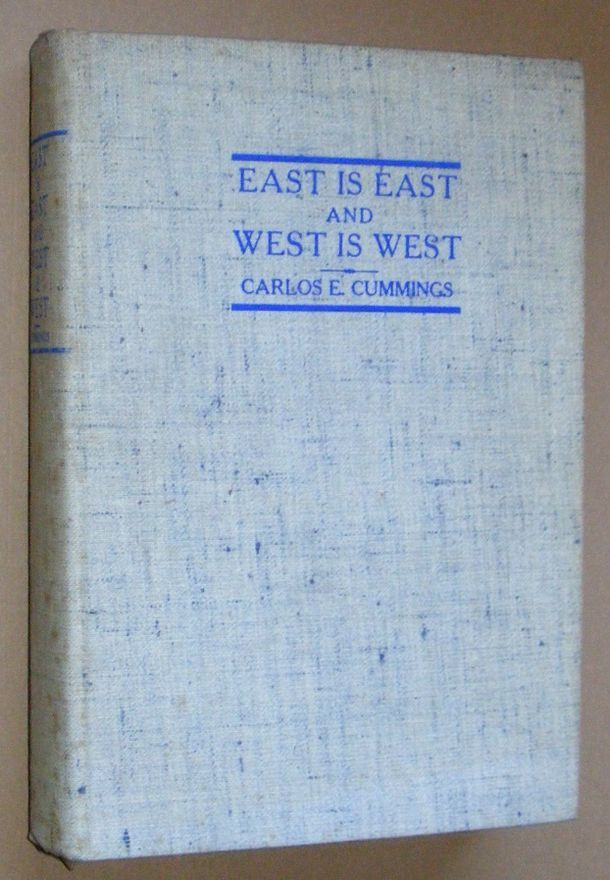 Image for East is East and West is West: sdme observations on the World's Fair of 1939 by one whose main interest is in museums