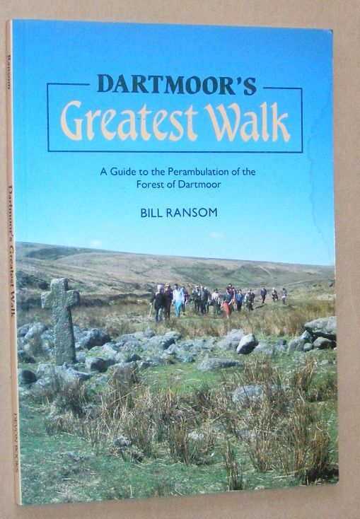 Image for Dartmoor's Greatest Walk: a guide to the Perambulation of the Forest of Dartmoor