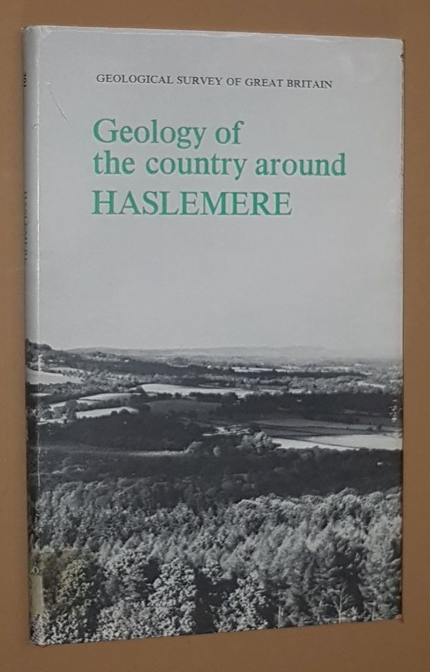 Image for Geology of the Country around Haslemere (Explanation of One-inch Geological Sheet 301, New Series). (Memoirs of the Geological Survey of Great Britain, England and Wales)