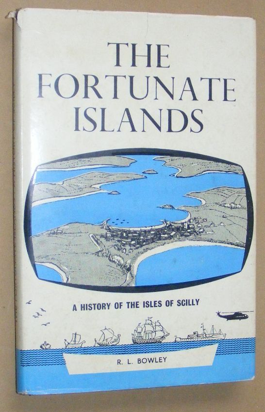 Image for The Fortunate Islands: a history of the Isles of Scilly