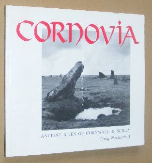 Image for Cornovia: ancient sites of Cornwall & Scilly