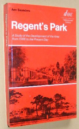 Image for Regent's Park: a study of the development of the area from 1086 to the present day