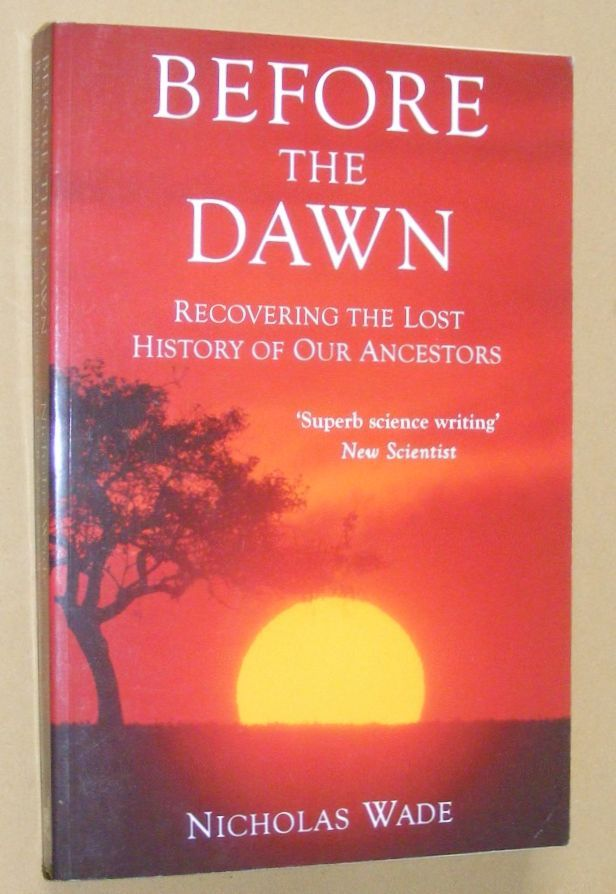 Image for Before the Dawn: recovering the lost history of our ancestors