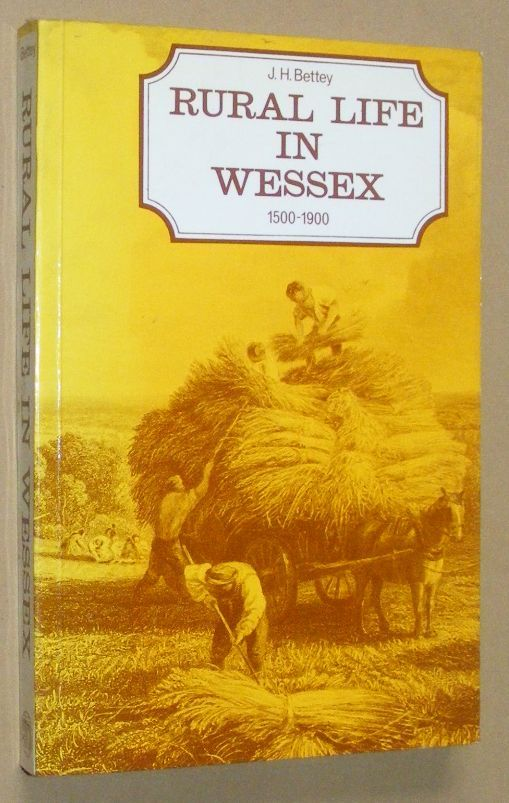 Image for Rural Life in Wessex 1500-1900