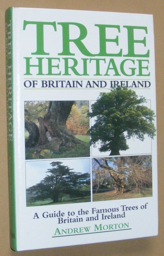 Image for Tree Heritage of Britain and Ireland: a guide to the famous trees of Britain and Ireland