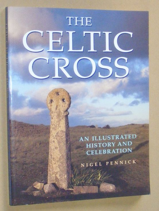 Image for The Celtic Cross: an illustrated history and celebration
